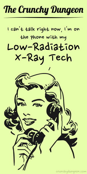 TCD Comic - On the Phone - Low-Rad X-Ray Tech
